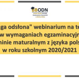 Obrazek aktualności Webinarium na temat zmian w wymaganiach egzaminacyjnych na egzaminie maturalnym z języka polskiego w roku szkolnym 2020/2021.