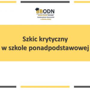 Obrazek aktualności Szkic krytyczny  w szkole ponadpodstawowej.
