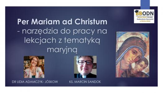 Obrazek newsa Per Mariam ad Christum - narzędzia do pracy na lekcjach z tematyką maryjną