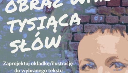 Obrazek newsa Konkurs plastyczny - Obraz wart tysiąca słów