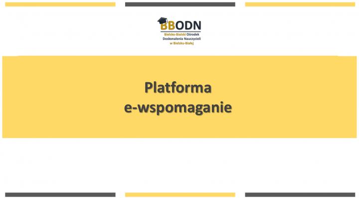 Obrazek newsa Platforma e-wspomaganie
