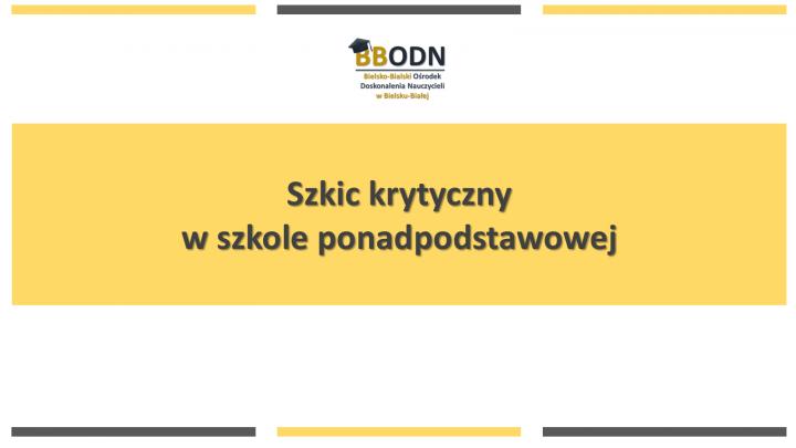 Obrazek newsa Szkic krytyczny  w szkole ponadpodstawowej