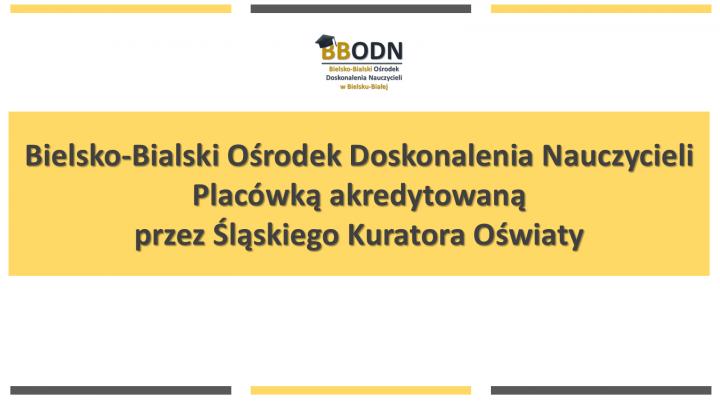 Obrazek newsa BBODN placówką akredytowaną przez  Śląskiego Kuratora Oświaty